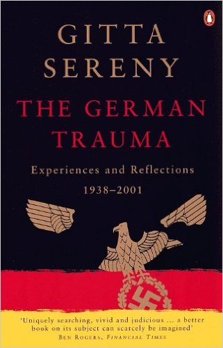 The best books on Lying - The German Trauma by Gitta Sereny