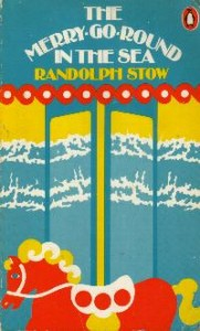 The Best Australian Novels - The Merry-Go-Round in the Sea by Randolph Stow
