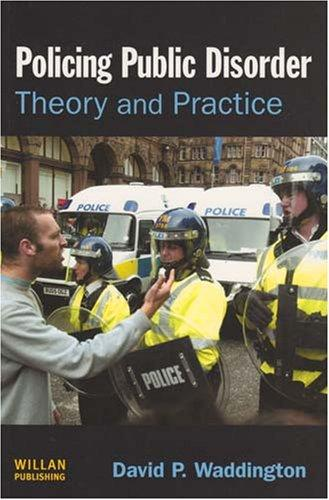 The best books on Policing Public Disorder - Policing Public Disorder by David Waddington
