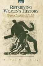 The best books on The History of American Women - Retrieving Women's History by Jay Kleinberg & Jay Kleinberg (ed)