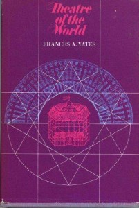 The best books on Art and Culture in Elizabethan England - Theatre of the World by Frances A Yates