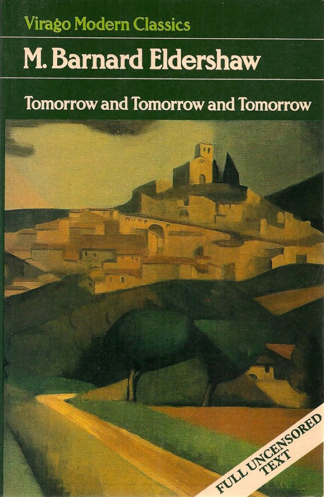 The Best Australian Novels - Tomorrow and Tomorrow and Tomorrow by M Barnard Eldershaw