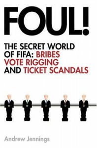 The best books on World Football - Foul! by Andrew Jennings