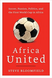 The best books on World Football - Africa United by Steve Bloomfield