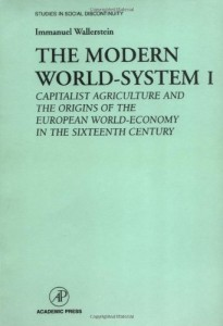 The best books on Global Sport - The Modern World System I by Immanuel Wallerstein
