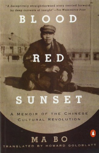 The best books on The Cultural Revolution - Blood Red Sunset by Ma Bo
