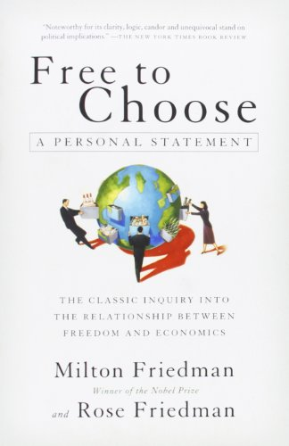 The best books on How Libertarians Can Govern - Free to Choose by Milton Friedman