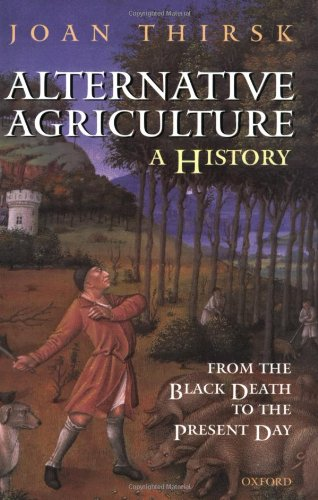 The best books on The English Countryside - Alternative Agriculture by Joan Thirsk