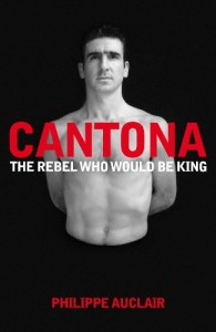 The best books on Football - Eric Cantona by Philippe Auclair