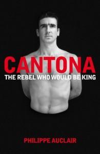 The best books on Football - Eric Cantona by Philippe Auclair