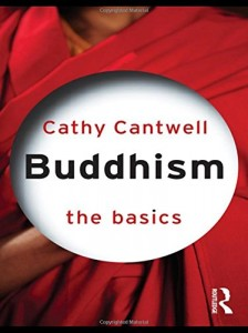 Elizabeth Harris recommends the best Introductions to Buddhism - Buddhism by Cathy Cantwell