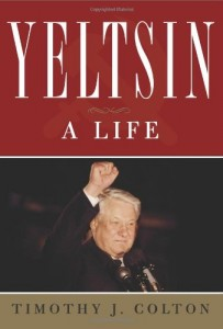 The best books on Freedom - Yeltsin by Timothy J Colton