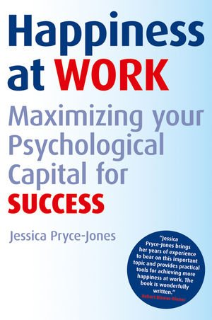 The best books on Happiness at Work - Happiness at Work by Jessica Pryce-Jones
