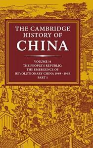 The Cambridge History of China, Vol. 14 by Roderick MacFarquhar