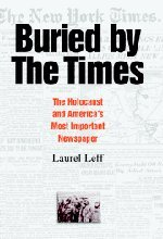 The best books on The Truth Behind the Headlines - Buried by the Times by Laurel Leff