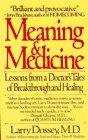 The best books on Premonitions - Meaning & Medicine by Larry Dossey