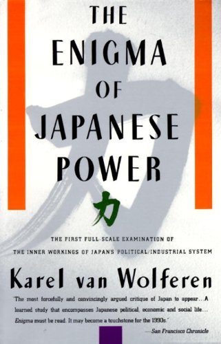 The best books on The Chinese Communist Party - The Enigma of Japanese Power by Karel van Wolferen