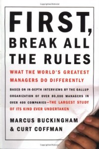 The best books on Happiness at Work - First, Break All the Rules by Jessica Pryce-Jones