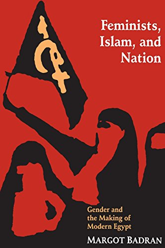 The best books on Islam and Feminism - Feminists, Islam, and Nation by Margot Badran