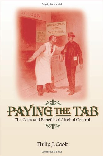 The best books on Drugs - Paying the Tab by Philip J Cook