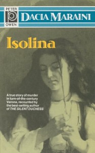 The Best Italian Literature - Isolina by Dacia Maraini
