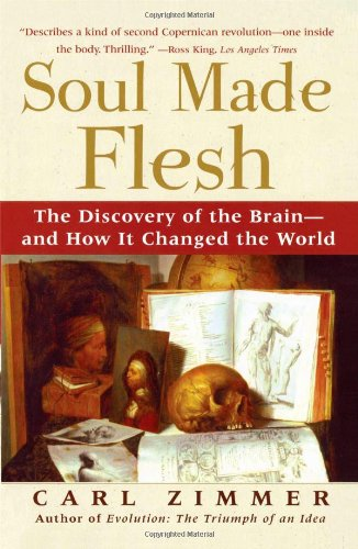 Soul Made Flesh by Carl Zimmer