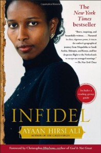 The best books on Women and Islam - Infidel by Ayaan Hirsi Ali