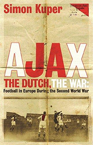 Best Football Books (in English) - Ajax, the Dutch, the War by Simon Kuper