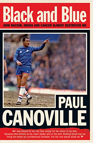 The best books on Football - Black and Blue by Paul Canoville