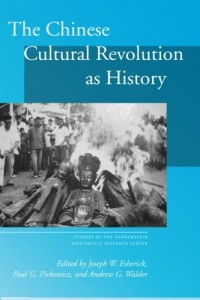 The best books on The Cultural Revolution - The Chinese Cultural Revolution as History by Joseph Esherick, Pickowicz & Walder