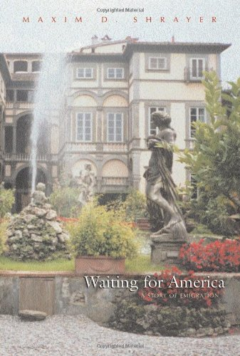 The best books on Vladimir Nabokov - Waiting for America by Maxim D Shrayer