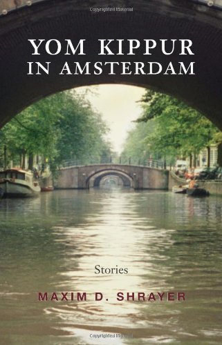 The best books on Vladimir Nabokov - Yom Kippur in Amsterdam by Maxim D Shrayer