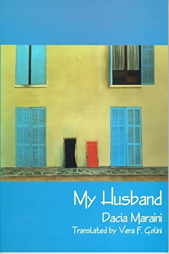 The Best Italian Literature - My Husband by Dacia Maraini