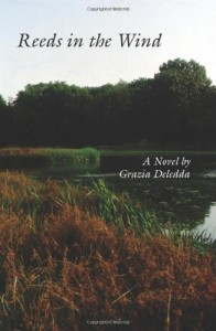 The Best Italian Literature - Canne al vento (Reeds in the Wind) by Grazia Deledda.