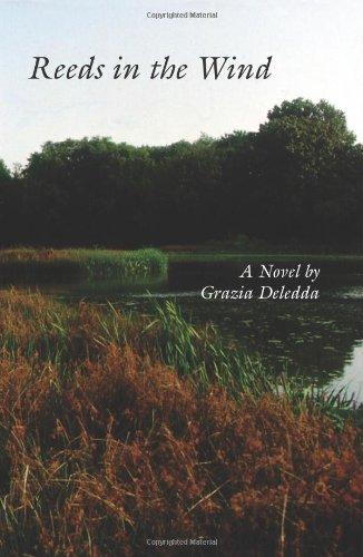 The Best Italian Literature - Canne al vento (Reeds in the Wind) by Grazia Deledda.