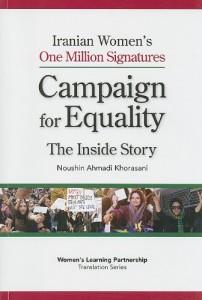 The best books on Islam and Feminism - Iranian Women's One Million Signatures by Noushin Khorasani