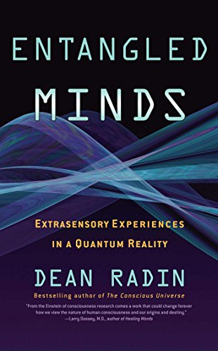 The best books on Premonitions - Entangled Minds by Dean Radin