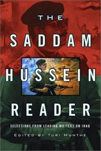 The best books on Islam and Modernity - The Saddam Hussein Reader by Turi Munthe
