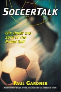 The best books on Football - Soccer Talk by Paul Gardner