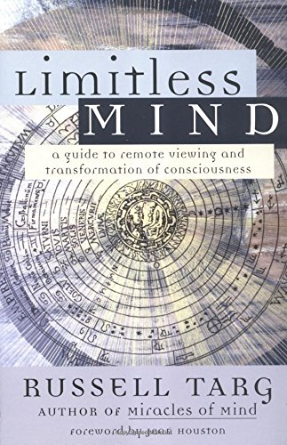 The best books on Premonitions - Limitless Mind by Russell Targ