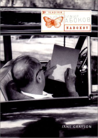 The best books on Vladimir Nabokov - Vladimir Nabokov (Overlook Illustrated Lives) by Jane Grayson