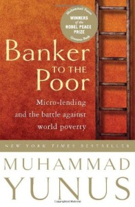 The best books on A World Without Poverty - Banker to the Poor by Muhammad Yunus