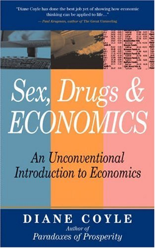 Best Economics Books of 2016 - Sex, Drugs and Economics by Diane Coyle