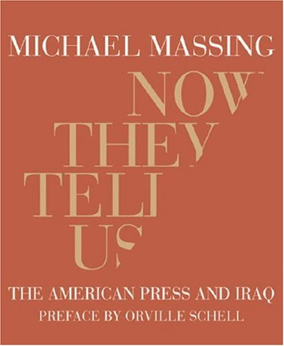The best books on The Truth Behind the Headlines - Now They Tell Us by Michael Massing