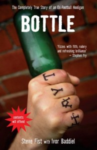 The best books on Football - Bottle by Steve Fist with Ivor Baddiel