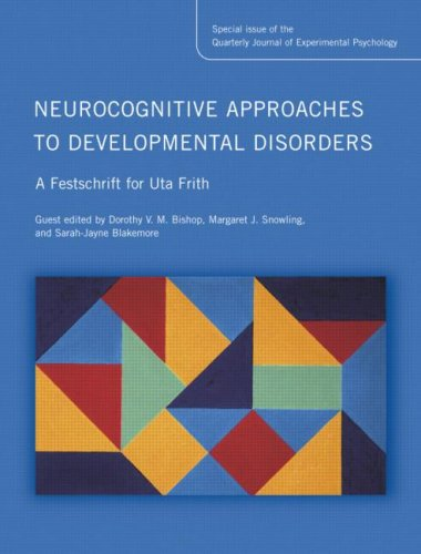 The best books on Mind and The Brain - Neurocognitive Approaches to Developmental Disorders by Sarah-Jayne Blakemore & Sarah-Jayne Blakemore, Margaret Snowling, Dr Dorothy Bishop