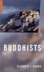 Elizabeth Harris recommends the best Introductions to Buddhism - What Buddhists Believe by Elizabeth Harris