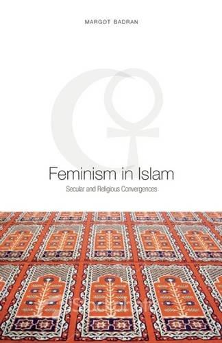 The best books on Islam and Feminism - Feminism in Islam by Margot Badran