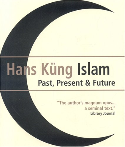 The best books on The Future of Islam - Islam by Hans Küng