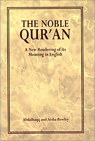 The best books on The Essence of Islam - The Noble Qur'an by Translated by Abdalhaqq and Aisha Bewley